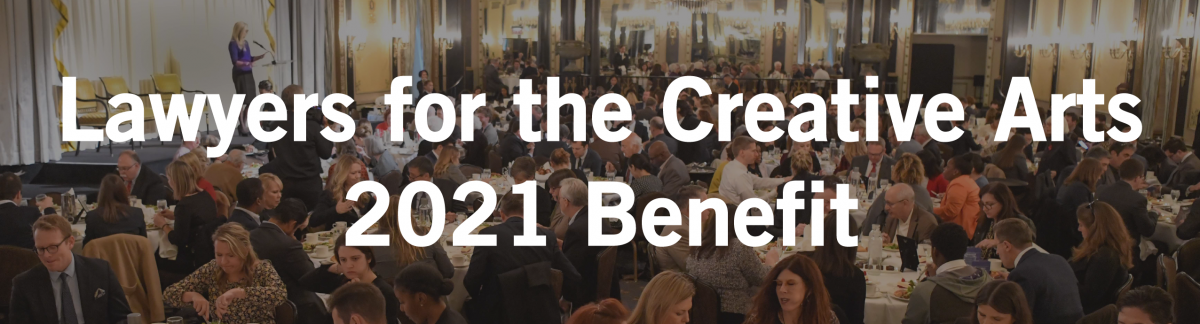 Lawyers for the Creative Arts 2021 Benefit